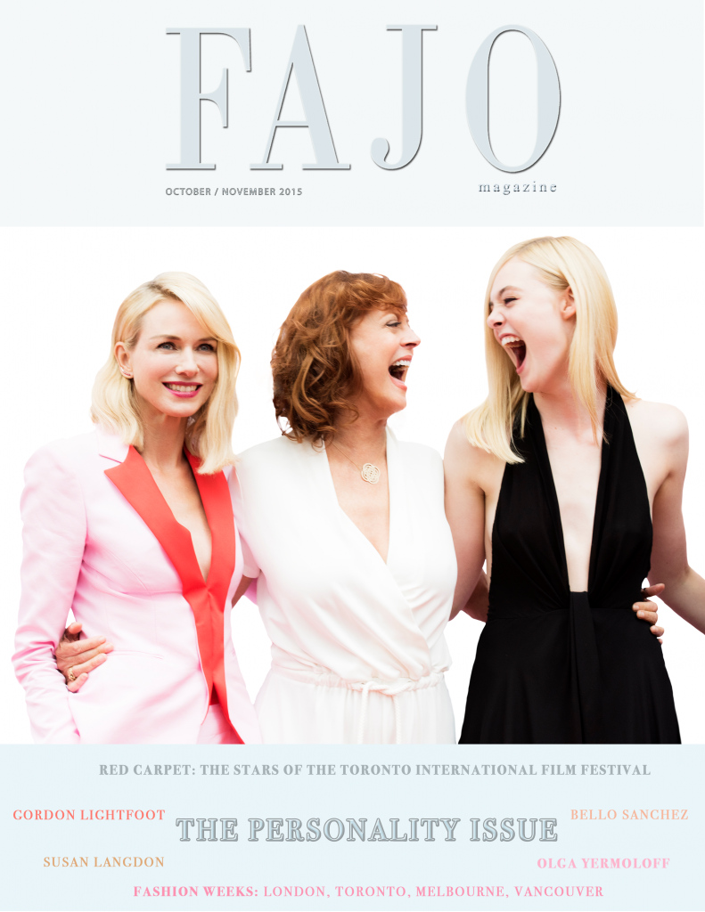Our October-November issue is themed as The Personality Issue and features Naomi Watts, Susan Sarandon and Elle Fanning. Photo by FAJO's Senior Photographer Kareen Mallon.