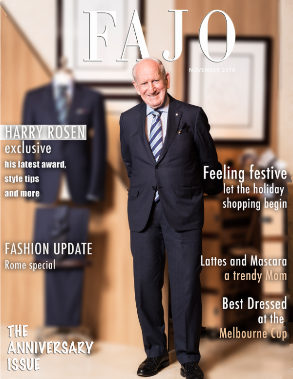Harry Rosen is on the cover of The Anniversary Issue this month.